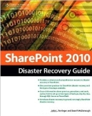 Buy the SharePoint 2010 Disaster Recovery Guide